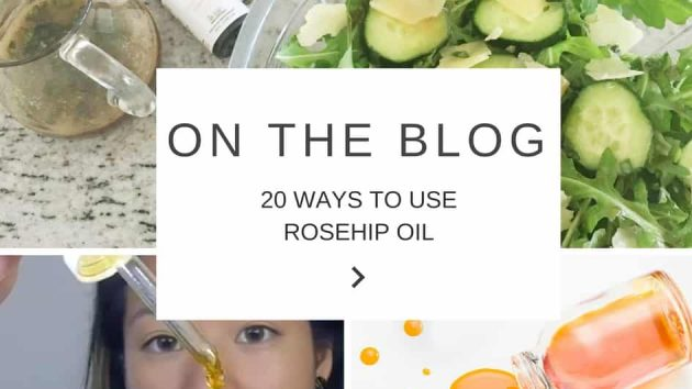 20 WAYS TO USE ROSEHIP OIL